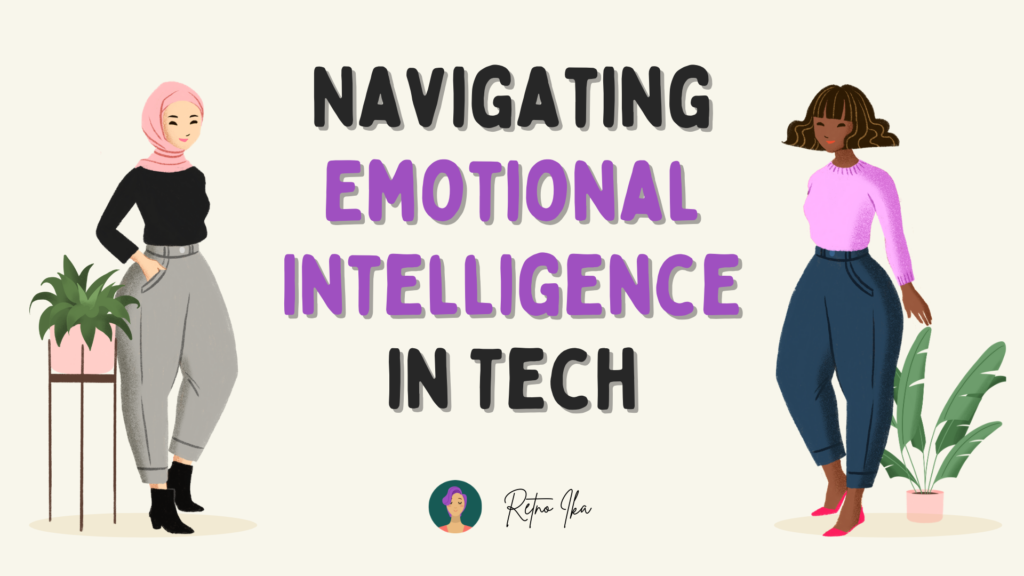 Navigating Emotional Intelligence in Tech